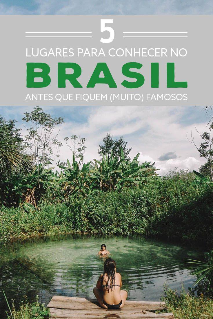 98e1056a4be46 5 lugares para você conhecer no Brasil antes que fiquem famosos