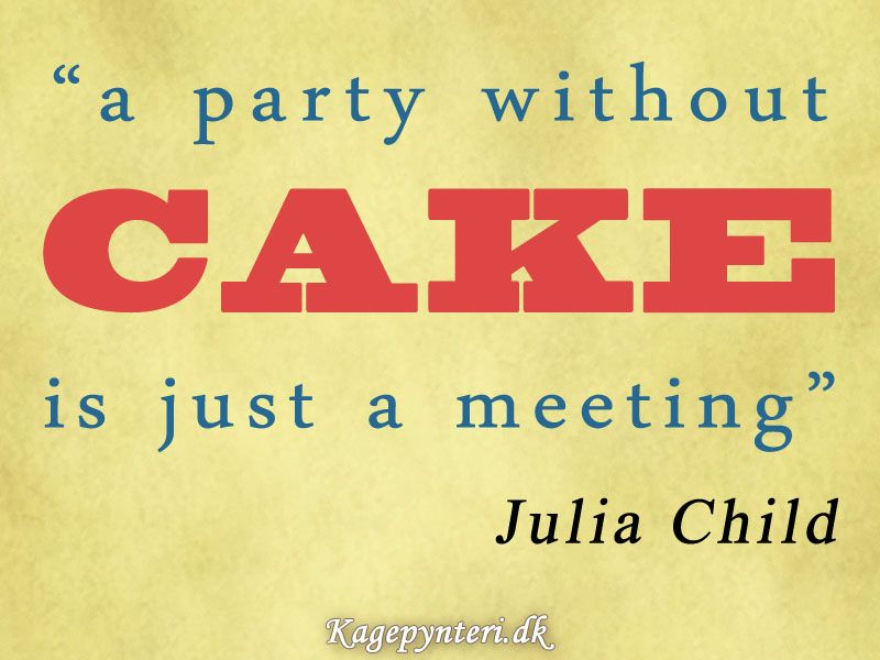 citater om kage Kage citat / Cake quote | Kagepynteri.dk | Pinterest | Cake  citater om kage