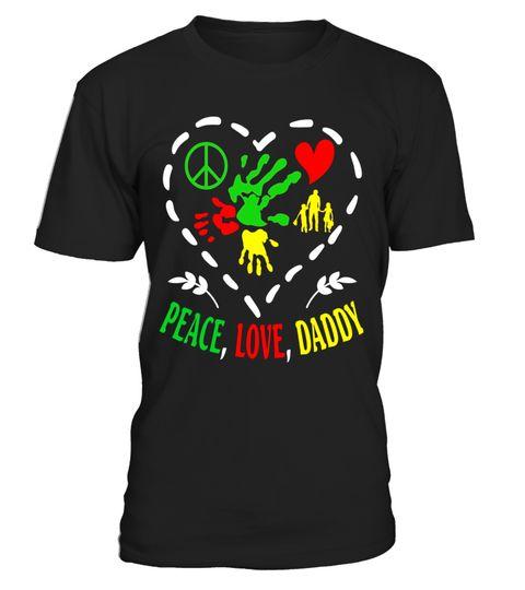 Peace Love Daddy Happy International Peace Day Funny T Shirt Tshirt Tshirtfashion