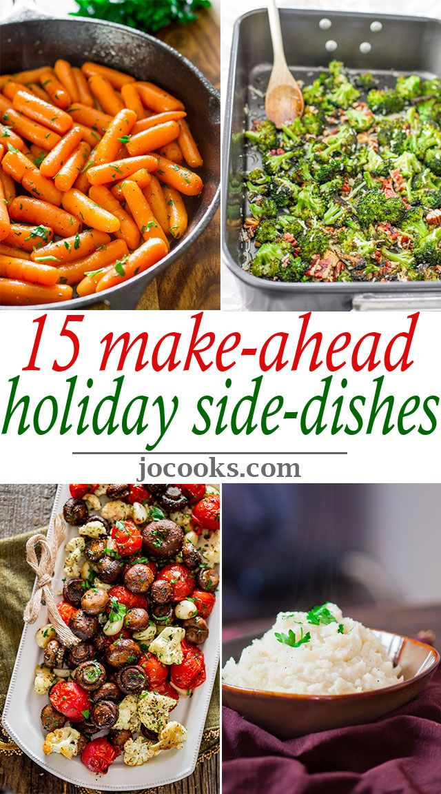 Vegetable Dishes For Christmas.15 Make Ahead Holiday Side Dishes Preparing Side Dishes