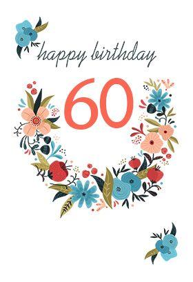 Floral 60 Free Birthday Card Greetings Island 60th Birthday Cards Birthday Card Printable Free Printable Birthday Cards