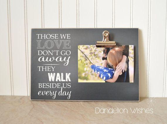 Sympathy Frame, Memorial Gift, Condolences Gift ; Those We Love Don ...