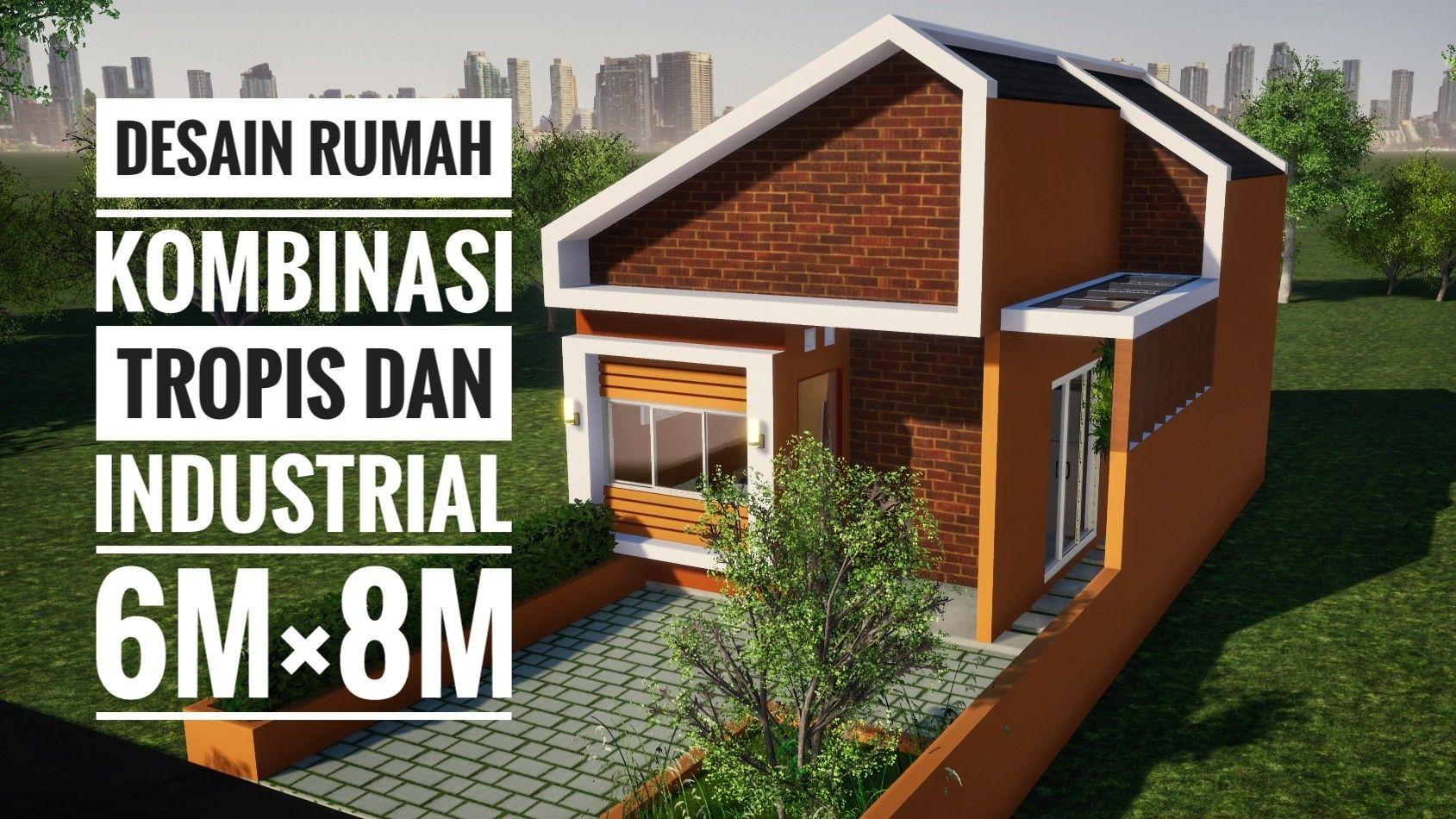 Desain Rumah Kombinasi Tropis Dan Industrial 6mx8m Outdoor Structures Structures Shed