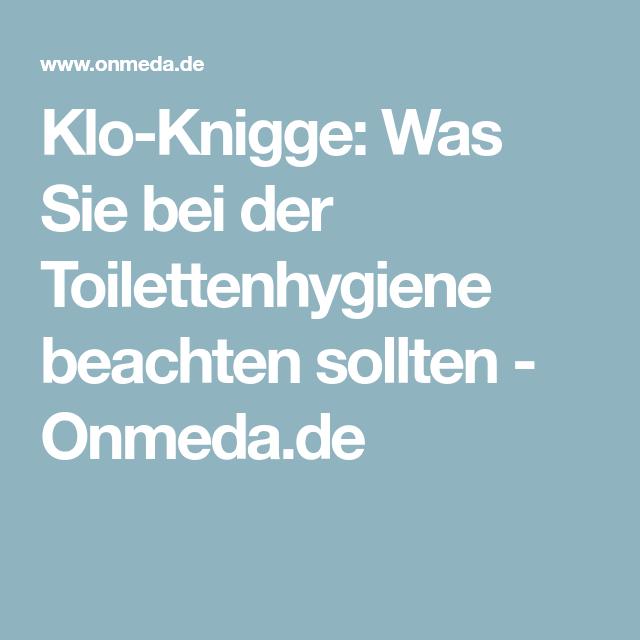 Wann Sind Furchtbaren Tage Im Zyklus: Klo-Knigge: Was Sie Bei Der Toilettenhygiene Beachten