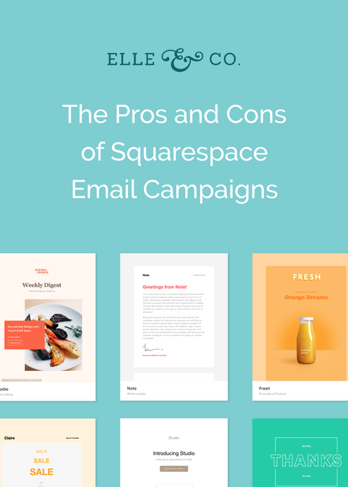 The Pros And Cons Of Squarespace S New Email Campaign Feature Email Campaign Squarespace Squarespace Tutorial