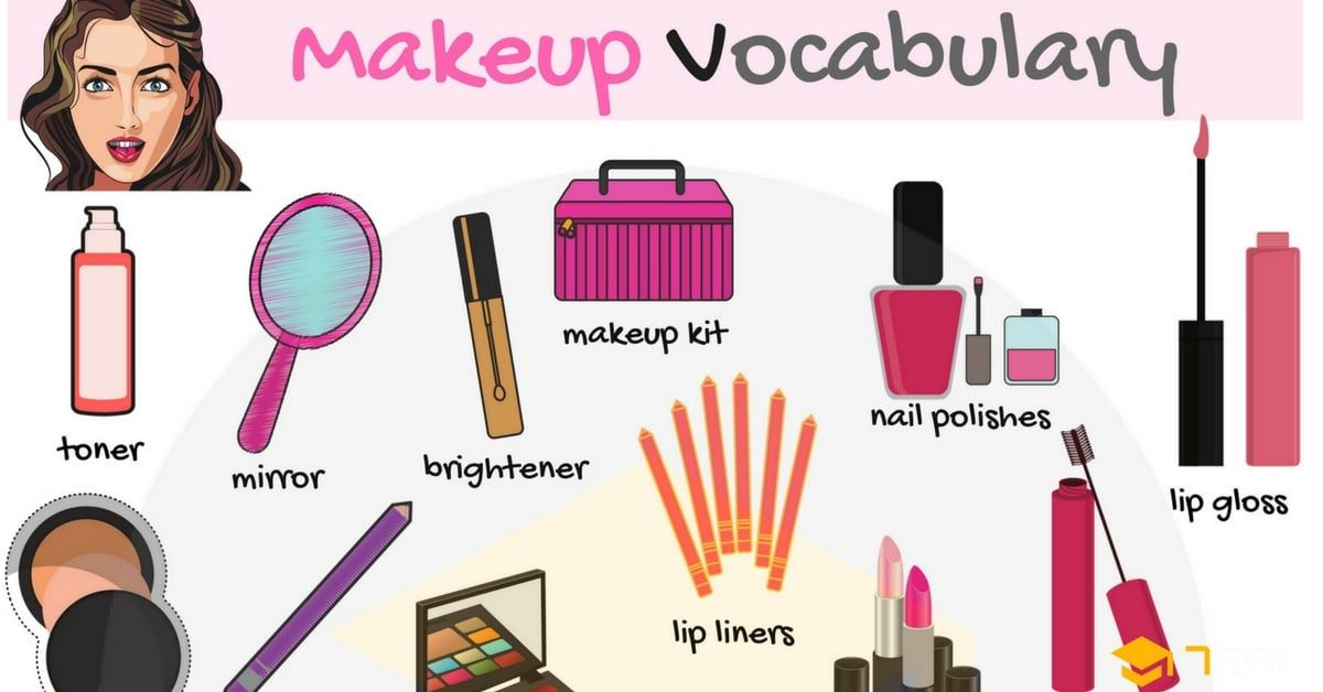 Makeup And Cosmetics Vocabulary In English With Picture 7 E S L Makeup Kit Learn Makeup Makeup Names