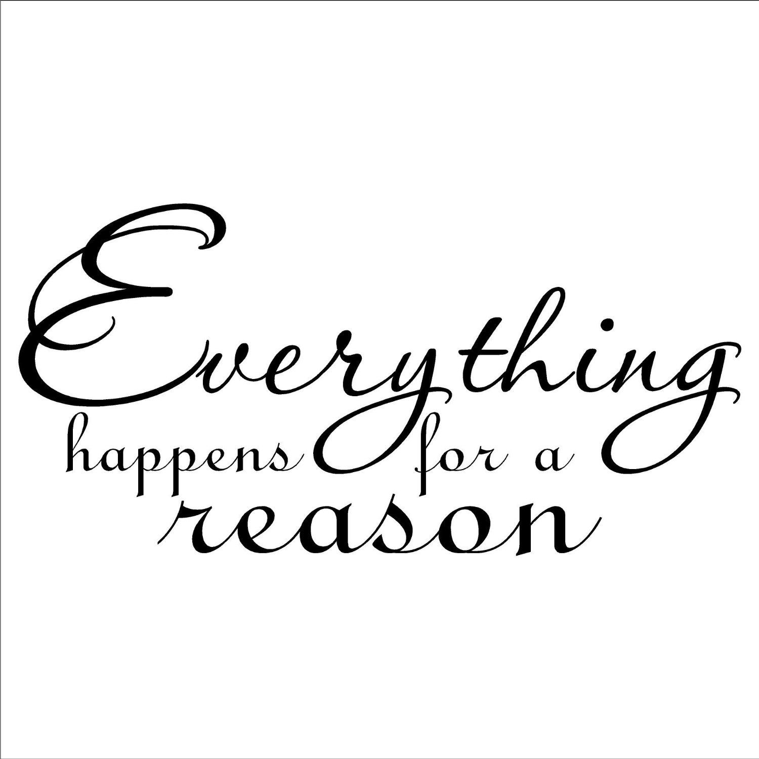 Amazon.com: Everything Happens For A Reason Wall Saying