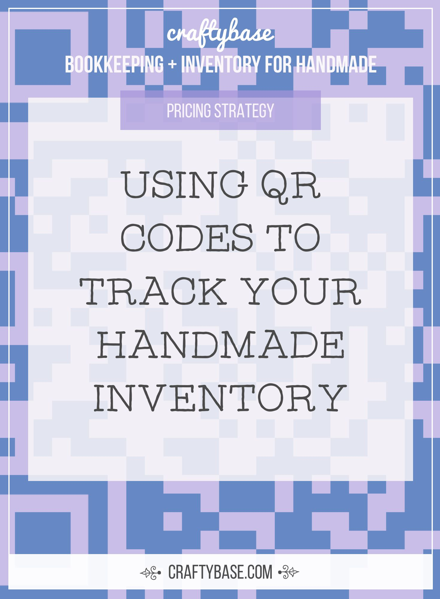 Using Qr Codes To Track Your Craft Inventory Business Notes Coding Success Business
