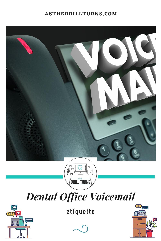 Dental Office Voicemail Etiquette In 2020 Dental Office Dental Emergency Dental