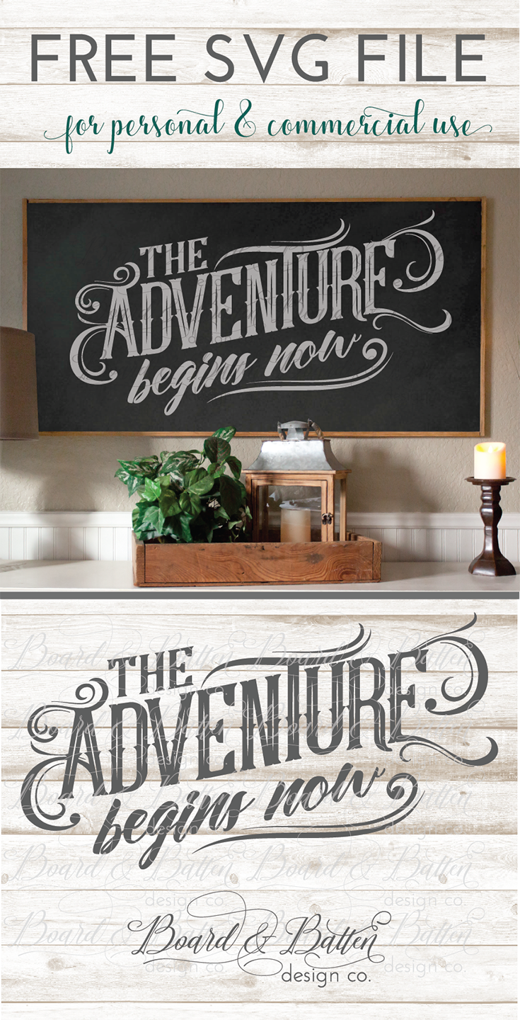 Free Svg File Get Your Quot The Adventure Begins Now Quot Cut