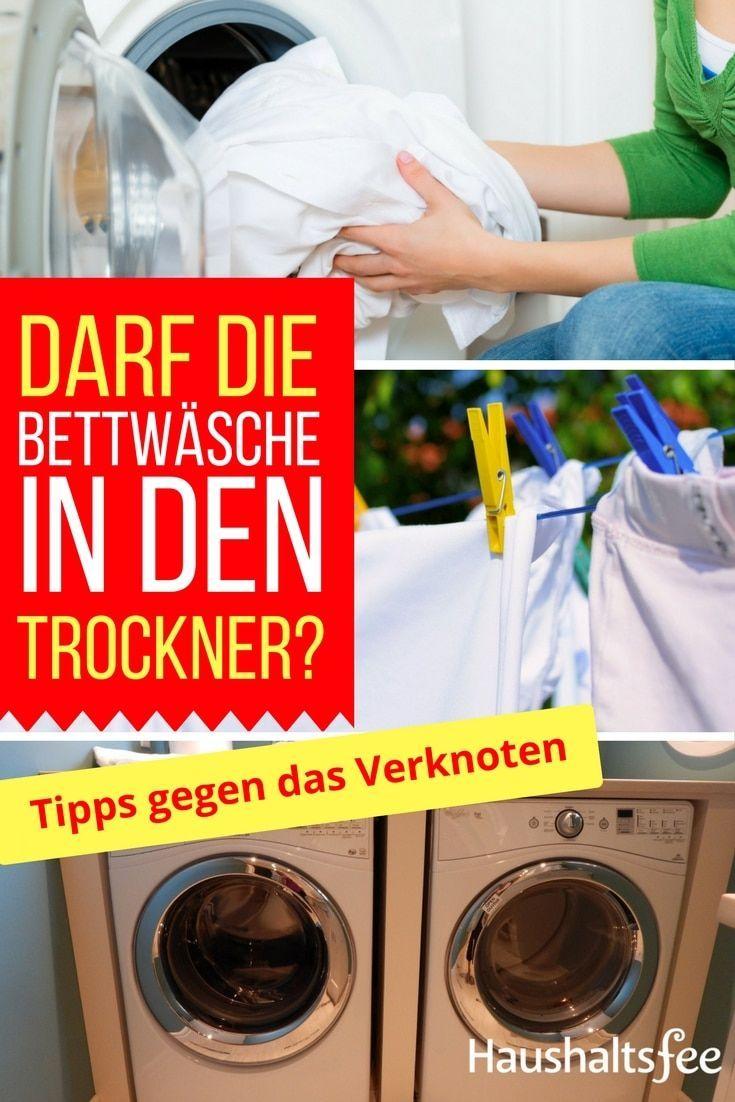 Bettwäsche Im Trockner Verknotet Was Ist Zu Tun Waschen Trocknen