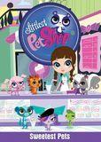 Littlest Pet Shop: Sweetest Pets [DVD]