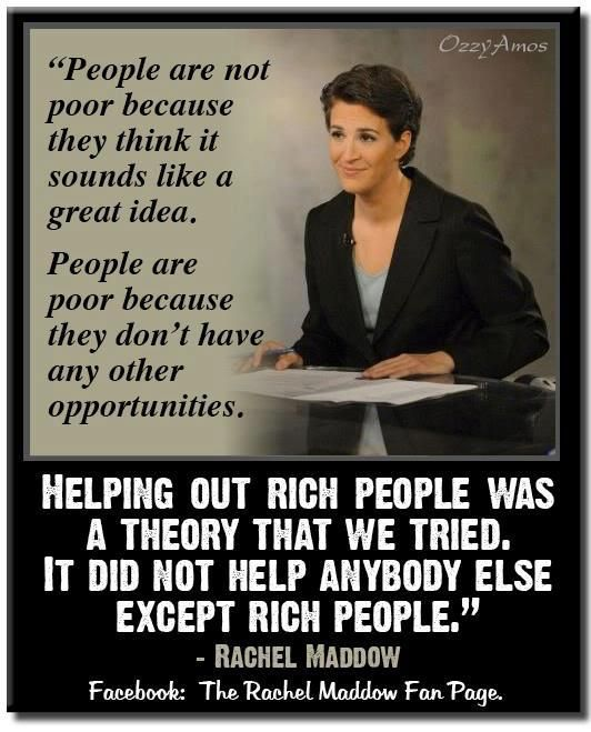 exactly!!!!! HEY GOP did you hear this!!!! OH that's right you don't care about the poor!!!