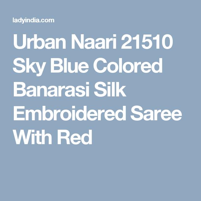 Urban Naari 21510 Sky Blue Colored Banarasi Silk Embroidered Saree With Red