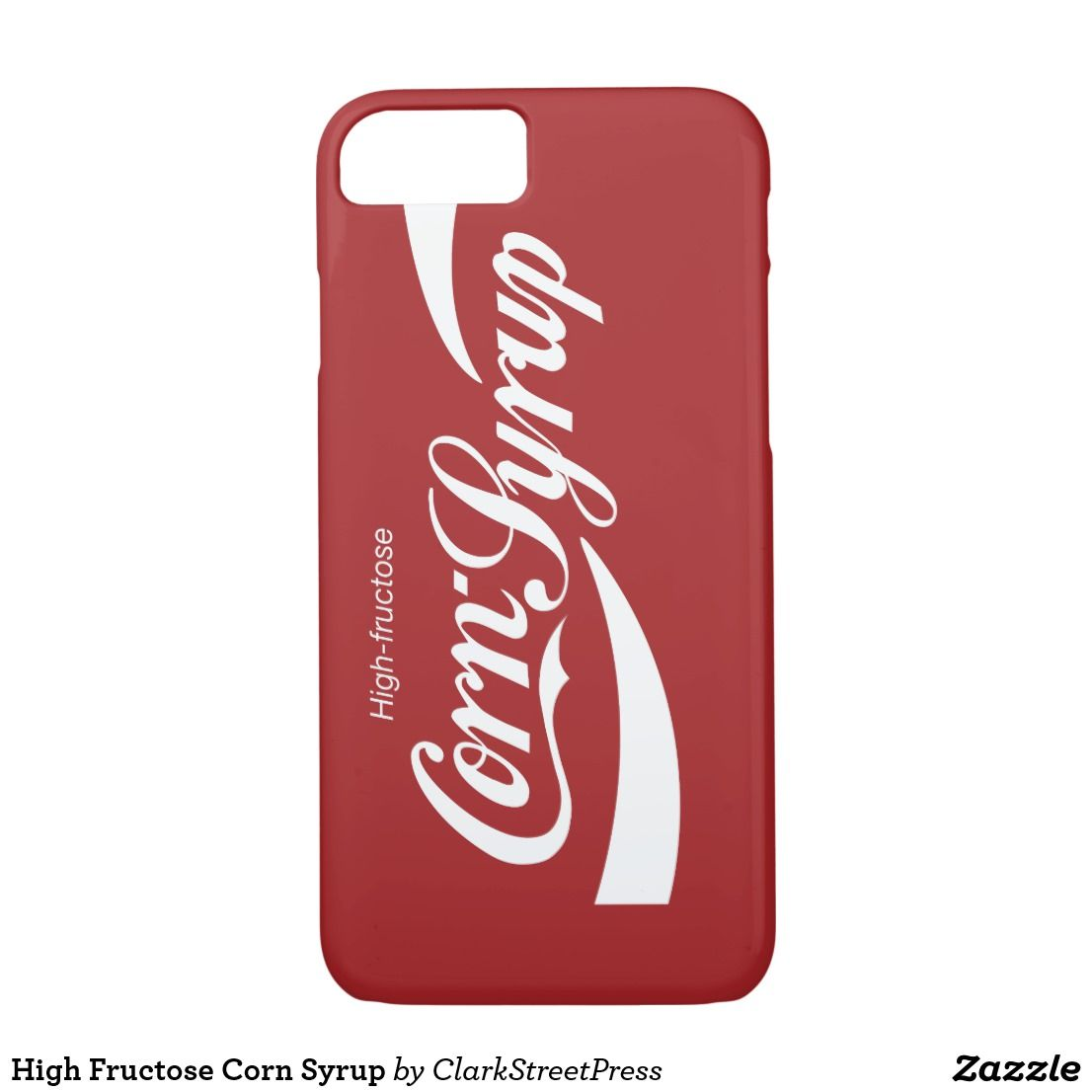 High fructose corn syrup iphone 87 case iphone case