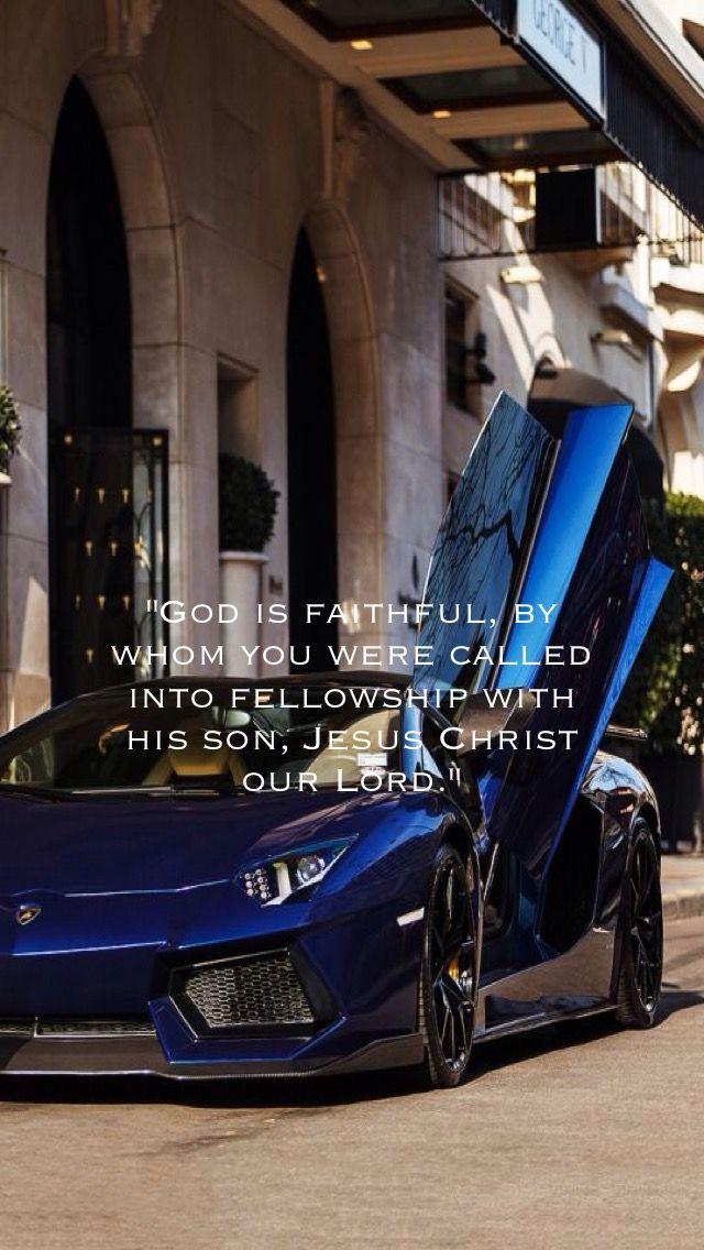 Pin By Joe Slagle On Bible Verses Cars Lamborghini Cool Cars