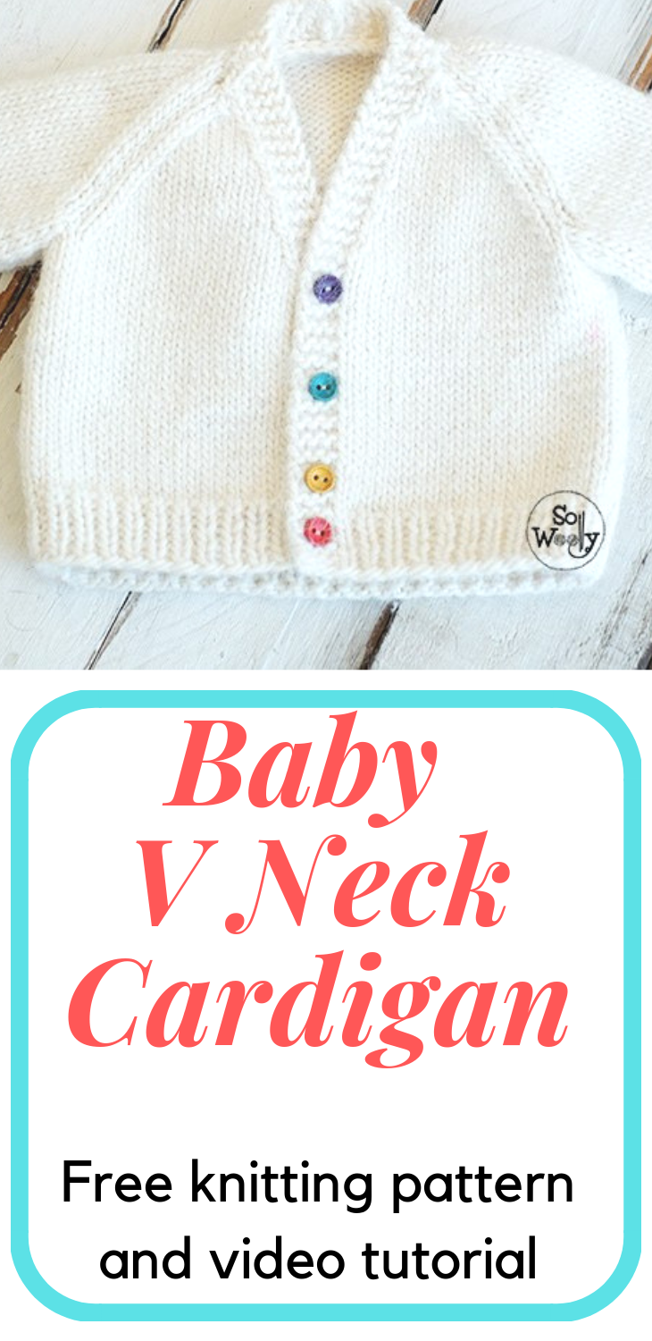 How to knit a Baby V-Neck Raglan Cardigan, step by step