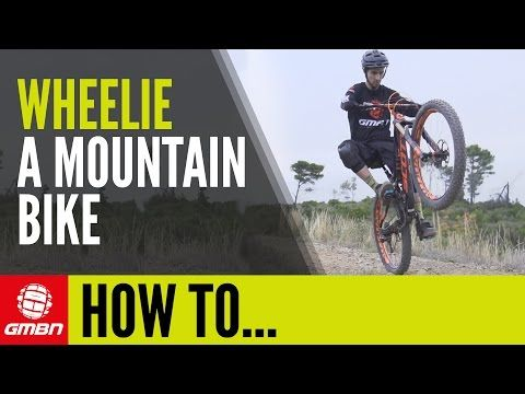 Watch How To Wheelie A Mountain Bike Essential Mtb Skills