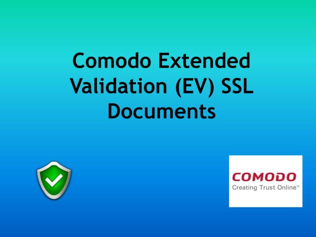Comodo Extended Validation Ev Ssl Documents Ssl Certificate