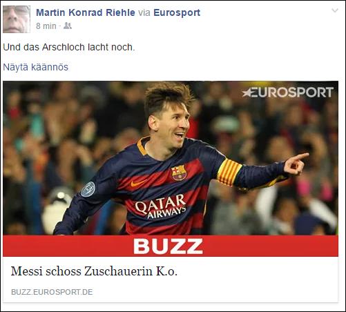 http://buzz.eurosport.de/action/messi-schoss-zuschauerin-k-o-11151/#de-fb-po https://www.facebook.com/martin.riehle1