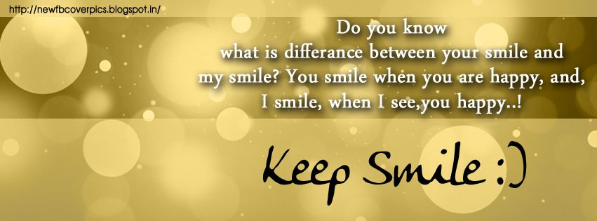 Fb Covers Quotes Always Smile Quotes Saying Fb Covers