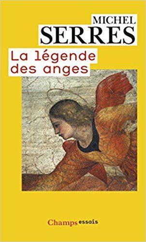 La légende des anges / Michel Serres Publicación [Paris] : Flammarion, 1999