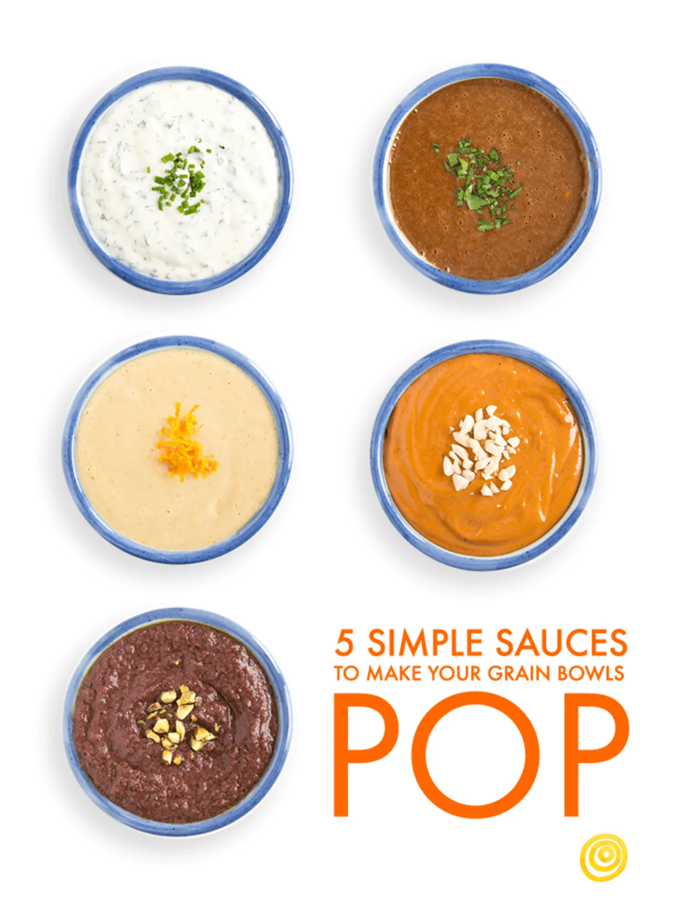Want to make a better grain bowl this year? The secret's in the sauce. The answer to a better grain bowl is all about how you're topping it. And these five quick sauces — made with ingredients you probably have waiting in your pantry — are an easy way to up to kick up the flavor and make those grain bowls pop. The sauce is the final touch to your grain bowl.