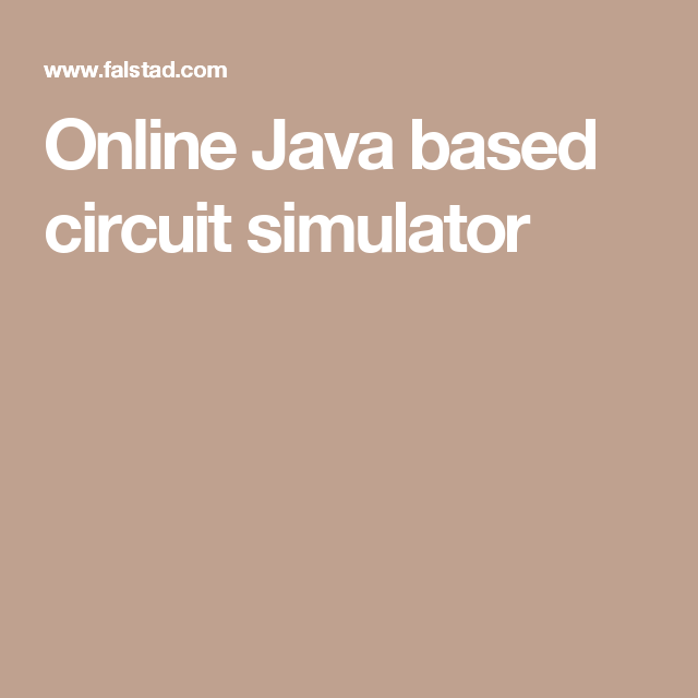 Online Java based circuit simulator | Electronics | Pinterest | Circuits