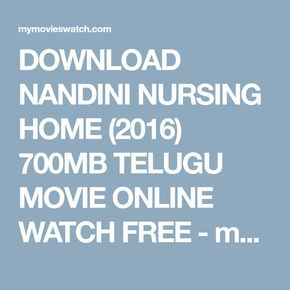 Download Nandini Nursing Home 2016 700mb Telugu Movie Online Watch