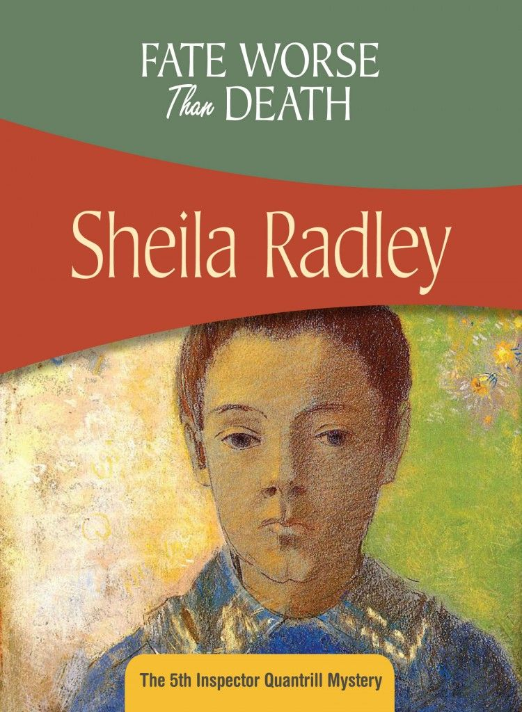 Fate Worse than Death, An Inspector Quantrill novel, by Sheila Radley