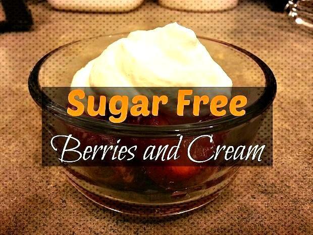 Sugar Free Berries and Cream Recipe mysugarfreejourne... -