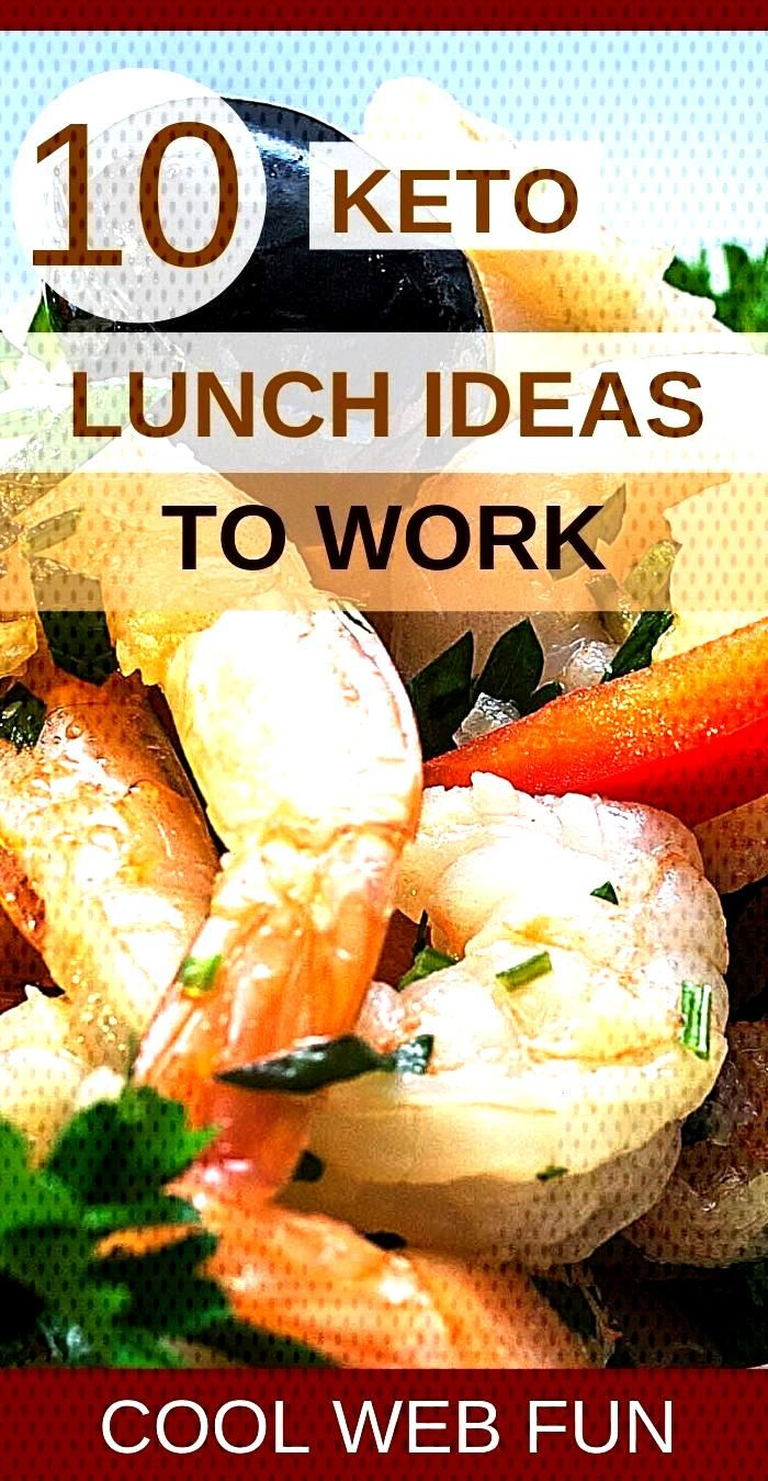 10 Keto Lunches for Work: Low Carb and Simple -