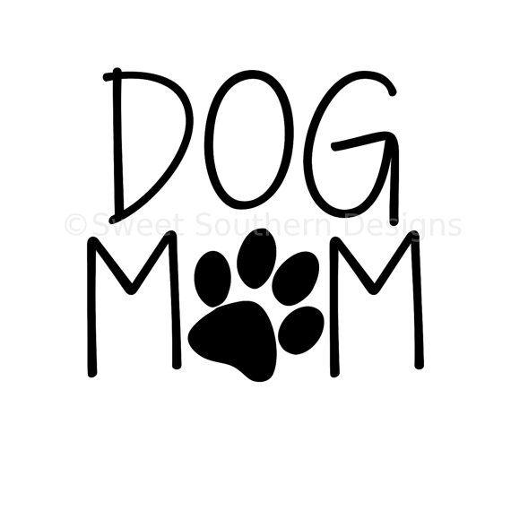 Dog Mom Svg Instant Download Design For Cricut By Ssdesignsstudio In 2020 Dog Mom Dog Mom Shirt Dog In Heat