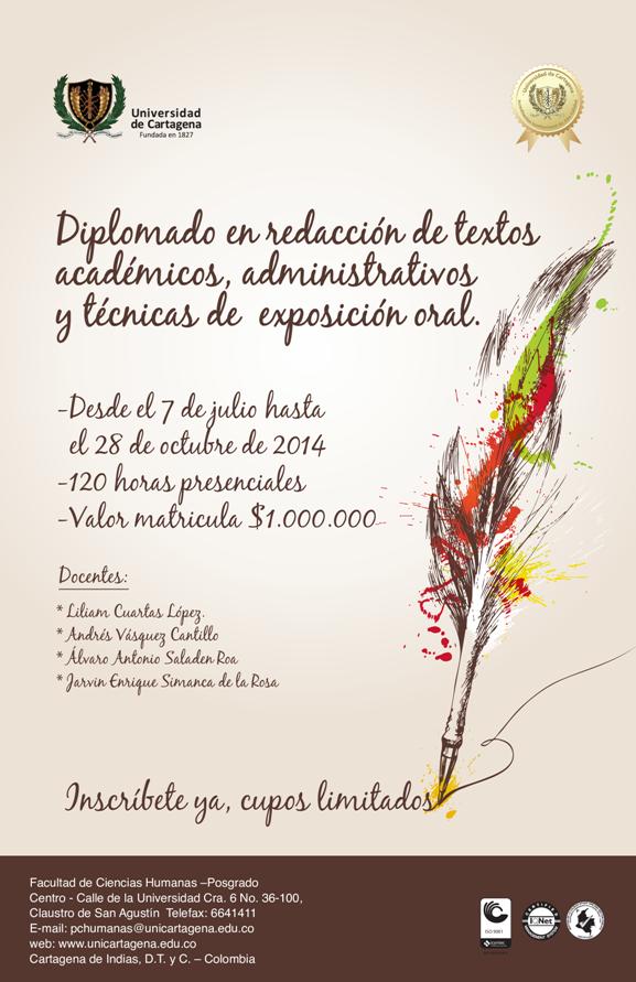 Diplomado en redacción de texto académicos, administrativos y técnicas de expresión oral #Unicartagena #Diplomados #CienciasHumanas