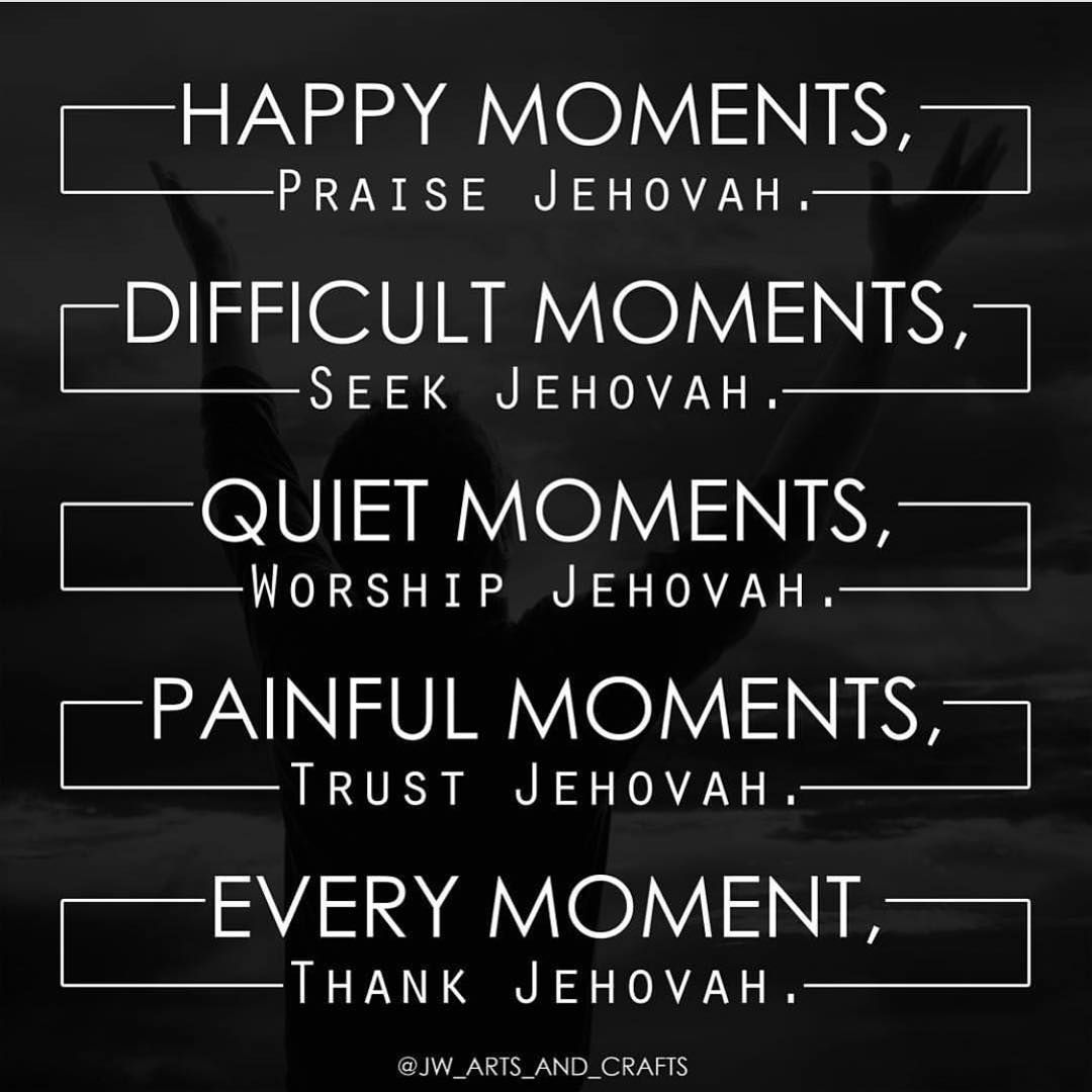 Yes So True Jw Jehovah Witness Quotes Quotes And Notes