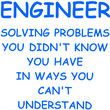 new styles 7b299 465e4 inspirational quote, engineer quote, problems quote, legend quote
