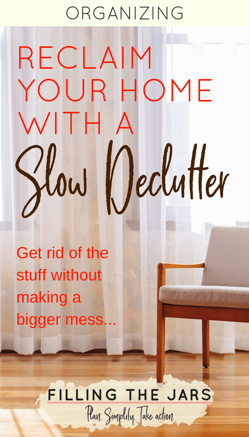 The Slow Declutter: A Lower-Stress Way to Clear Your Home #declutter