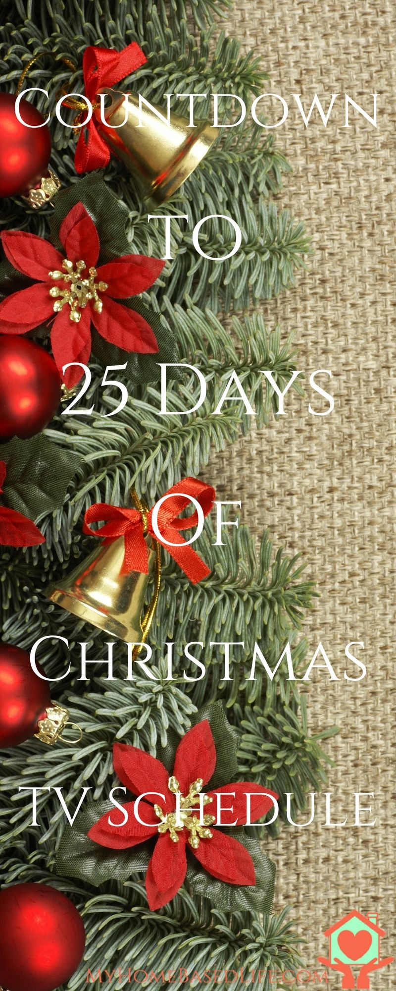 Countdown to 25 Days Of Christmas TV Schedule My Home