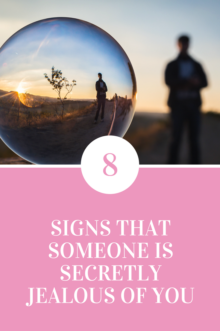 8 Signs That Someone Is Secretly Jealous Of You   Ways To Be