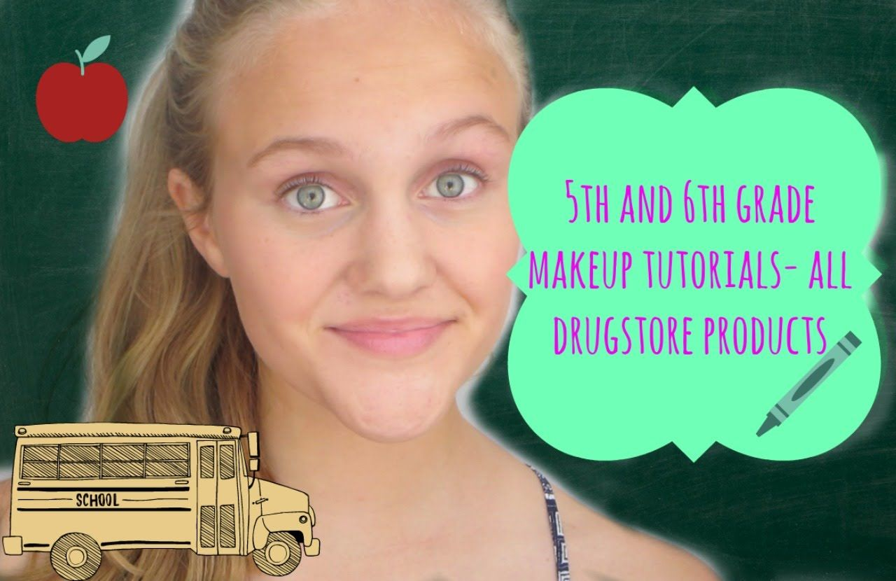 5th/6th Grade Makeup Tutorials! (All Drugstore) 6th