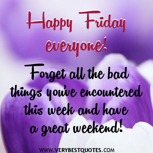 Friday Motivational Quotes Happy Friday Quotes With  Happy Friday Everyone  Inspirational