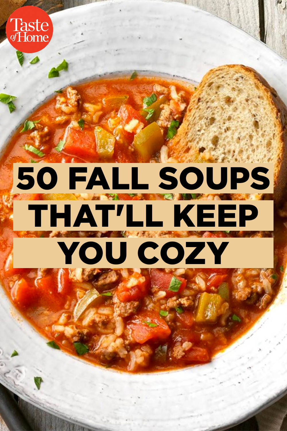 50 Fall Soups That Ll Keep You Cozy Fall Soup Recipes Fall Soups Soup And Sandwich