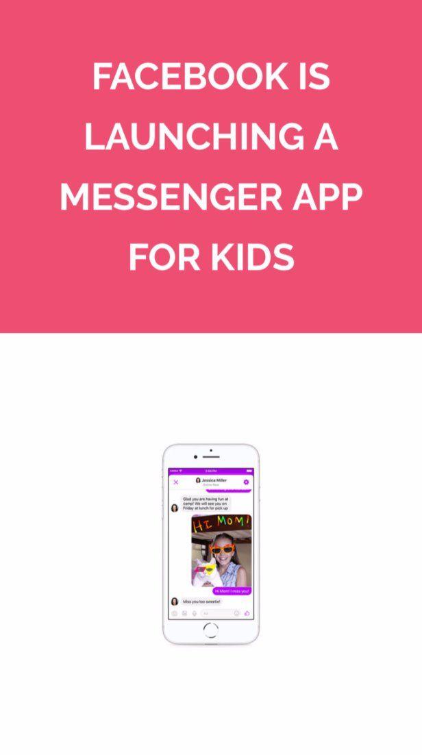 Facebook Is Launching a Messenger App for Kids Kids, App