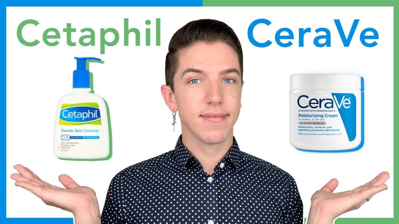 Cetaphil Vs Cerave Which Is Best Skin Cleanser Products Cetaphil Cerave Moisturizer