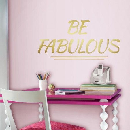 Be Fabulous Quote Wall Decals With Gold Foil