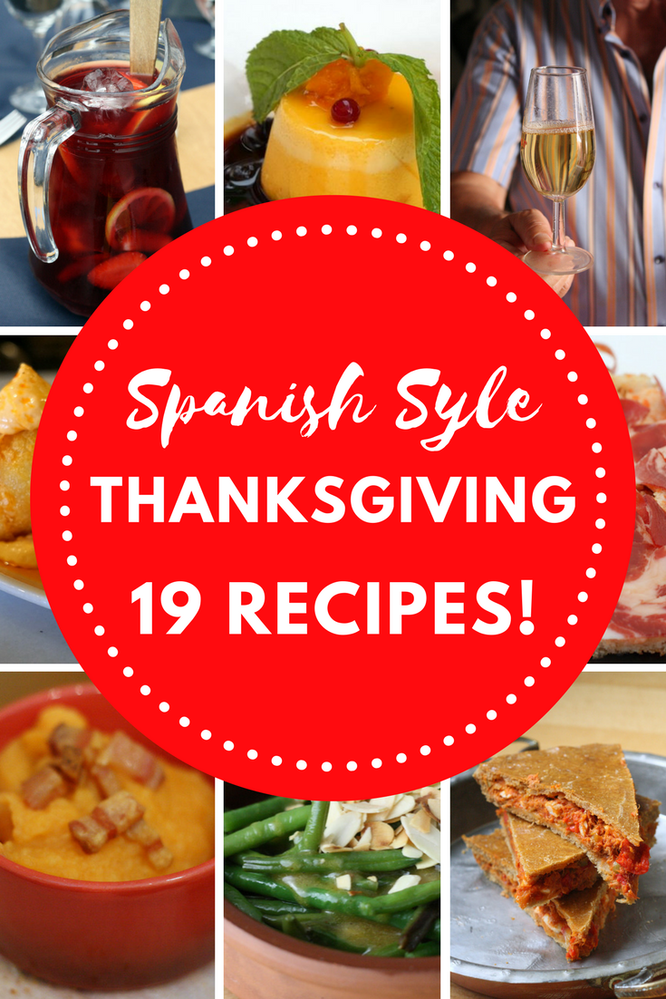 Spanish Thanksgiving Dishes Delicious Recipes Inspired