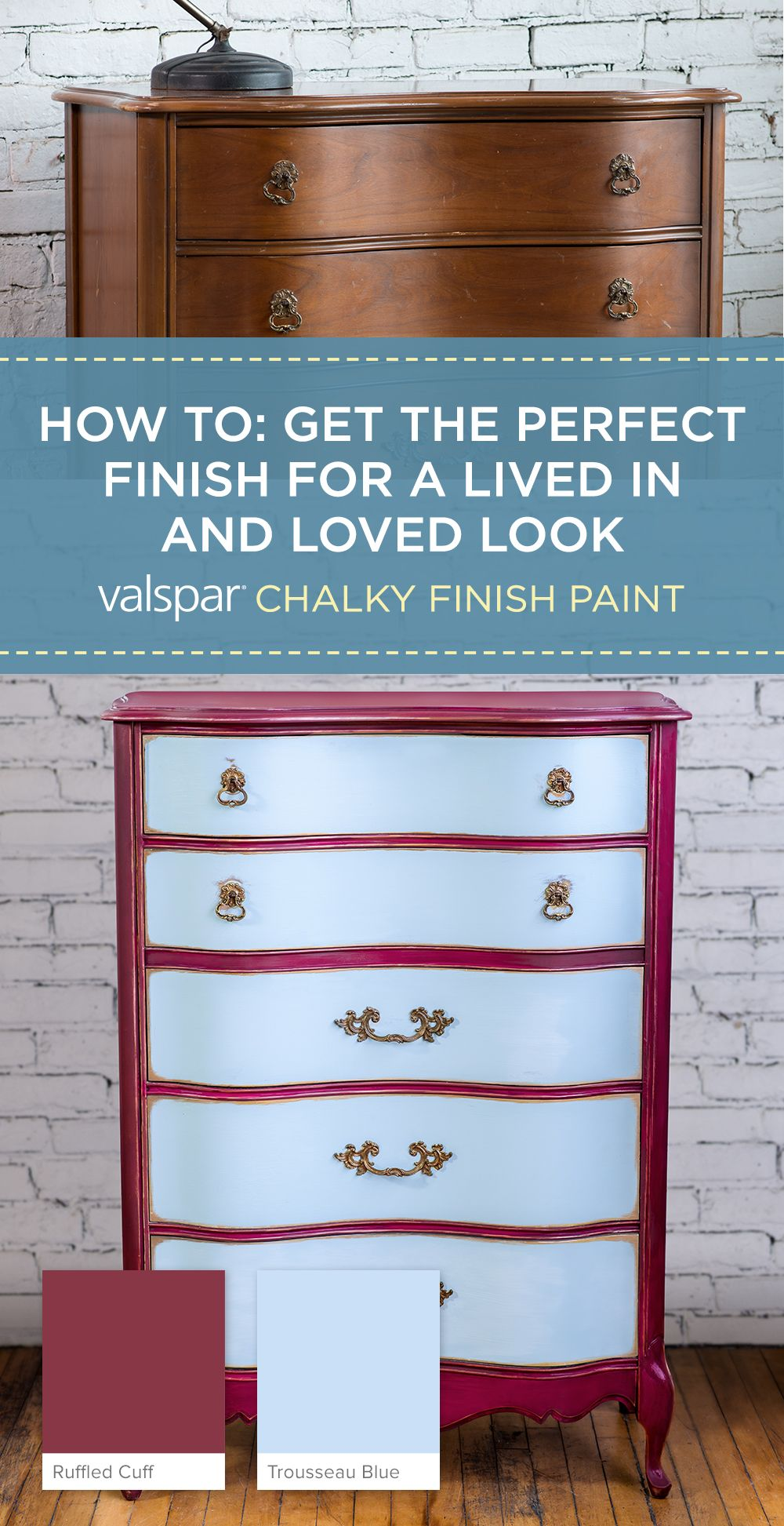 finish for a lived in and loved look with valspar chalky finish paint. Black Bedroom Furniture Sets. Home Design Ideas