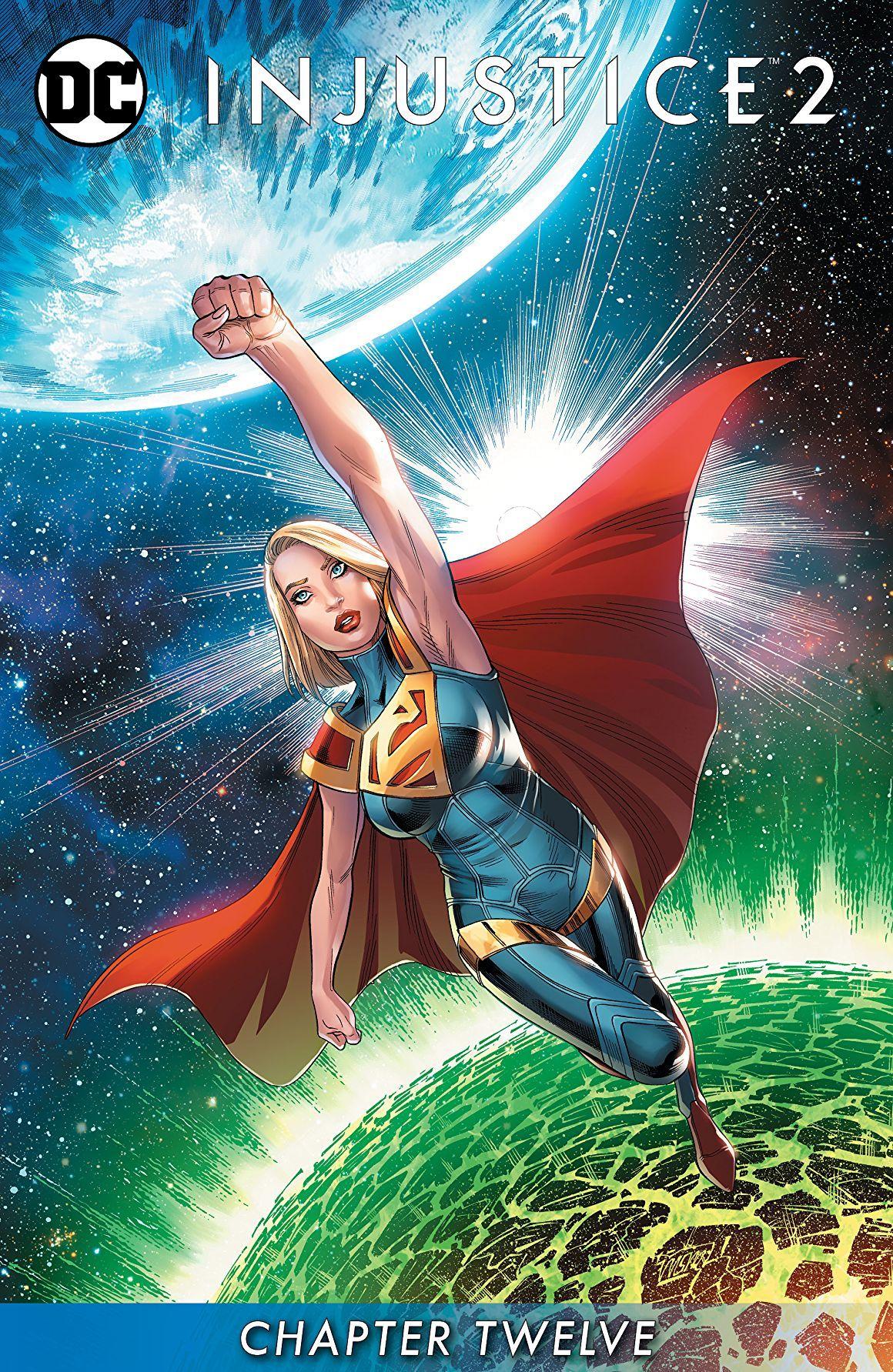 Injustice 2 2017 2018 12 Comics By Comixology Supergirl Comic Comics Superhero Comic