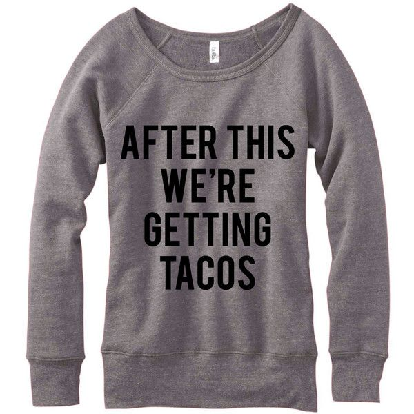 Metallic Gold Print After This We're Getting Tacos Wideneck Fleece... ($33) ❤ liked on Polyvore featuring tops, hoodies, sweatshirts, grey, women's clothing, off the shoulder tops, wide neck sweatshirt, patterned sweatshirt, fleece pullover and long sleeve tops