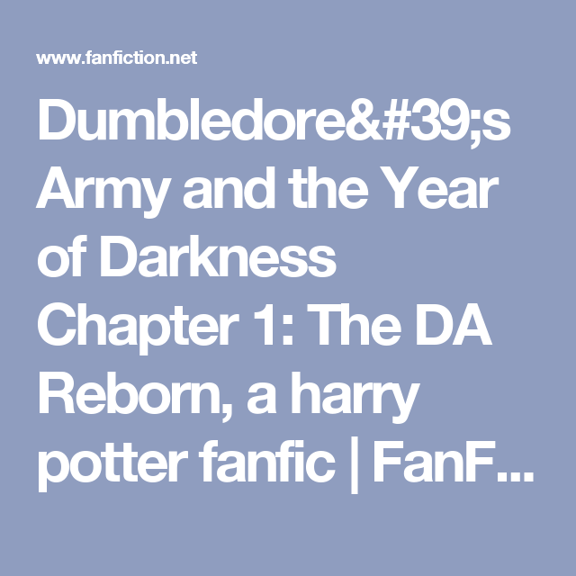 Dumbledore's Army and the Year of Darkness Chapter 1: The DA Reborn